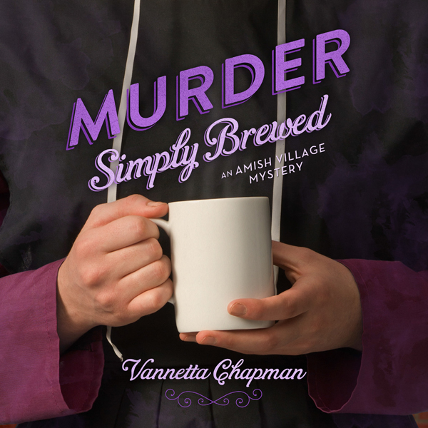 Murder Simply Brewed: An Amish Village Mystery,...