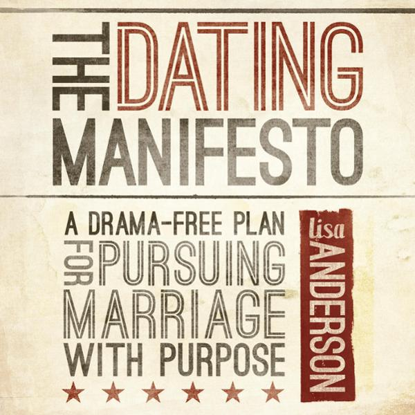 The Dating Manifesto: A Drama-Free Plan for Pur...