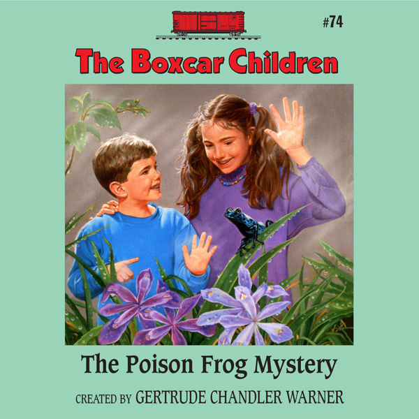 The Poison Frog Mystery: The Boxcar Children My...