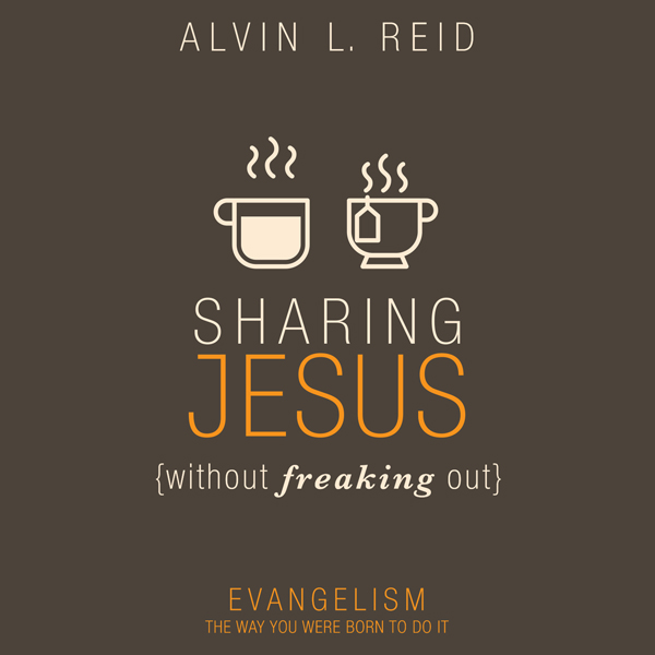 Sharing Jesus Without Freaking Out: Evangelism ...