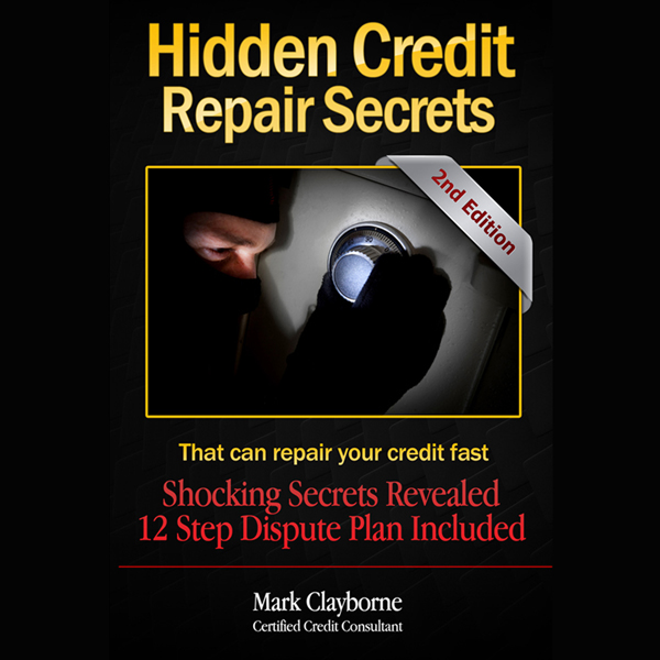 Hidden Credit Repair Secrets: That Can Fix Your...