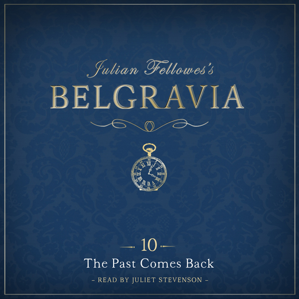 Julian Fellowes´s Belgravia, Episode 10: The Pa...