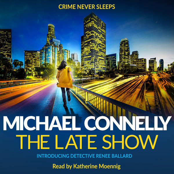 The Late Show (Unabridged)
