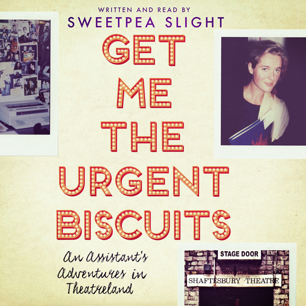 Get Me the Urgent Biscuits: An Assistant´s Adve...