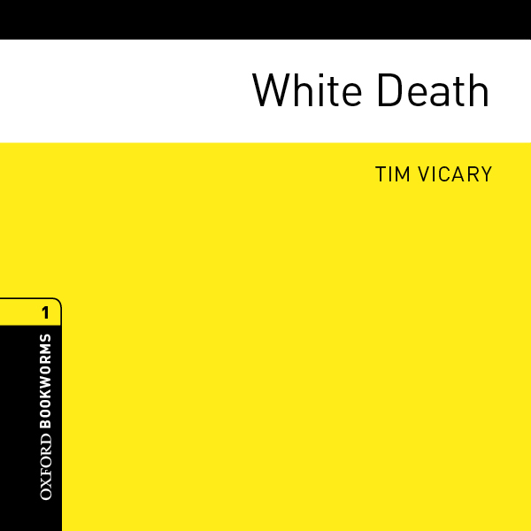 White Death: Oxford Bookworms Library, Hörbuch,...