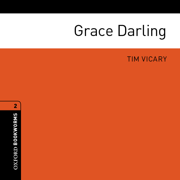 Grace Darling: Oxford Bookworms Library, Hörbuc...