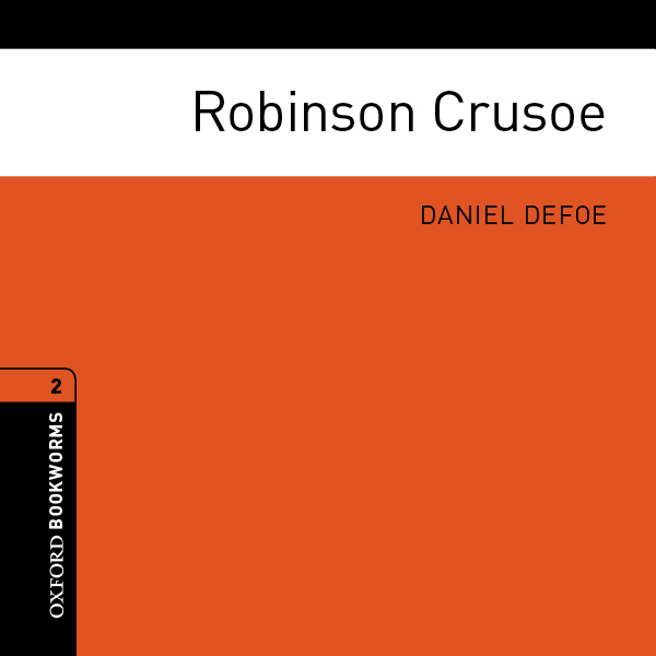 Robinson Crusoe (Adaptation): Oxford Bookworms ...
