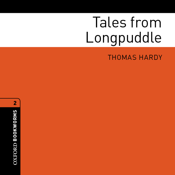 Tales from Longpuddle (Adaptation): Oxford Book...