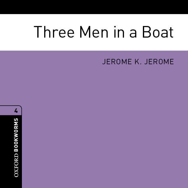 Three Men in a Boat (Adaptation): Oxford Bookwo...