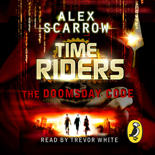 TimeRiders: The Doomsday Code (Book 3): The Doo...
