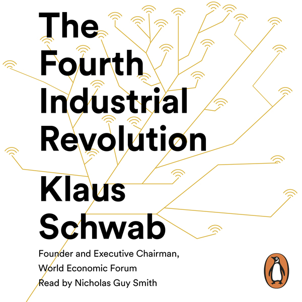 The Fourth Industrial Revolution , Hörbuch, Dig...