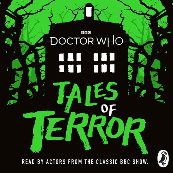 Doctor Who: Tales of Terror , Hörbuch, Digital, 1, 449min