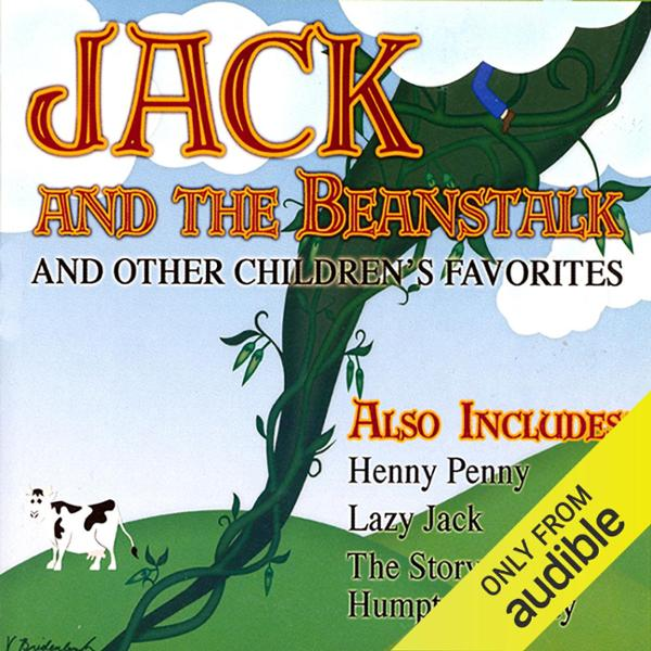 Jack and the Beanstalk and Other Children´s Fav...