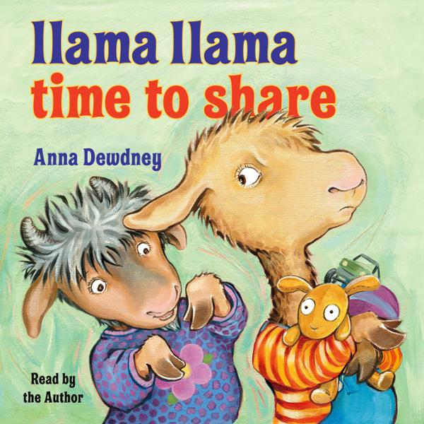 Llama Llama Time to Share , Hörbuch, Digital, 1...