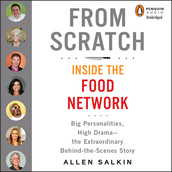From Scratch: Inside the Food Network , Hörbuch...