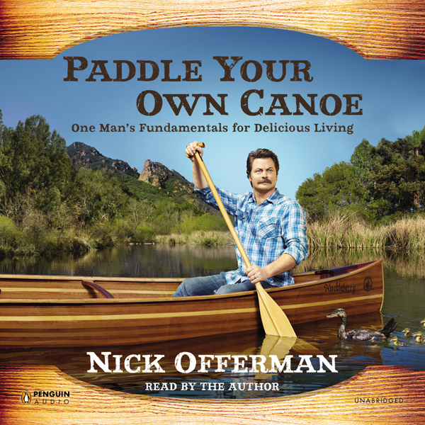 Paddle Your Own Canoe: One Man´s Fundamentals f...