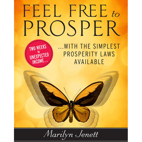 Feel Free to Prosper: Two Weeks to Unexpected I...
