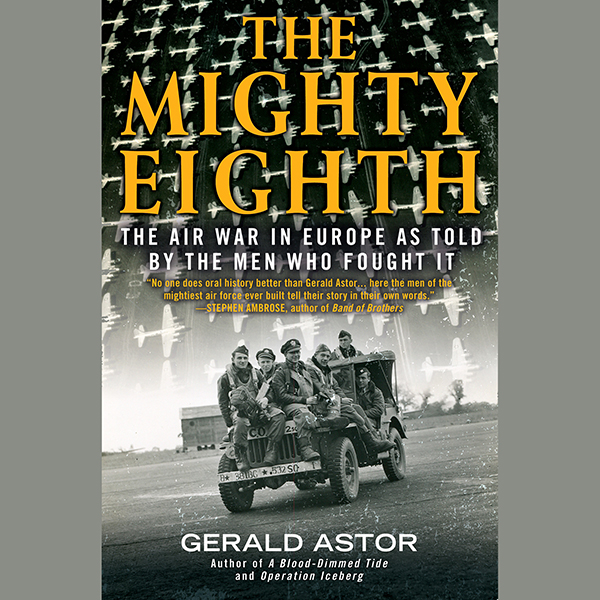 The Mighty Eighth: The Air War in Europe as Tol...