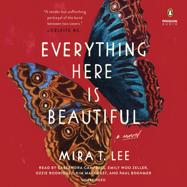 Everything Here Is Beautiful (Unabridged)