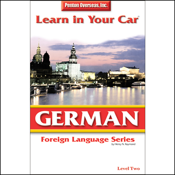 Learn in Your Car: German, Level 2, Hörbuch, Di...