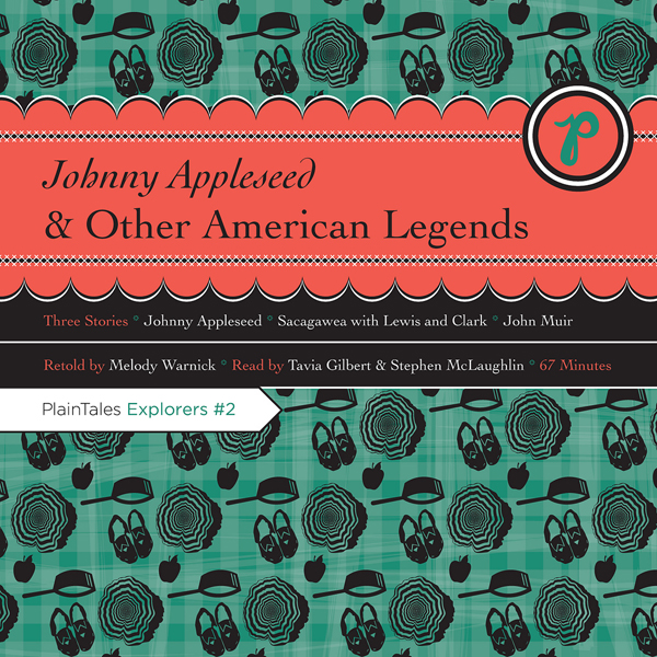 Johnny Appleseed and Other American Legends , H...