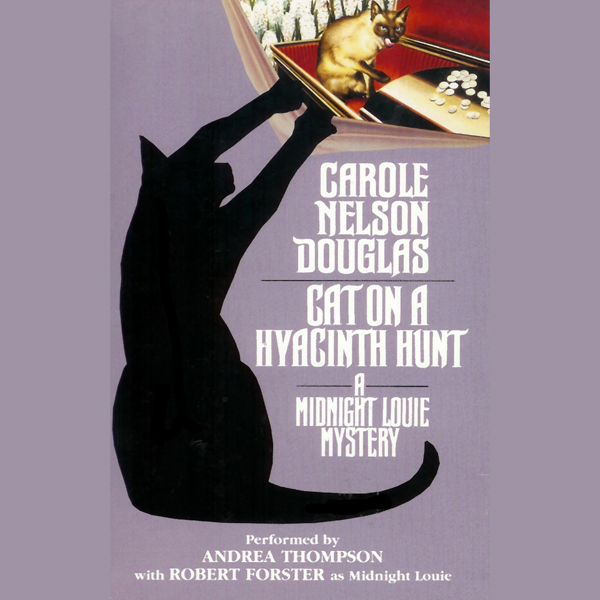 Cat on a Hyacinth Hunt: A Midnight Louie Myster...