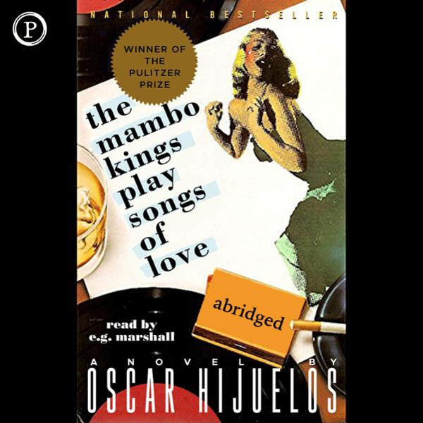 The Mambo Kings Play Songs of Love, Hörbuch, Di...