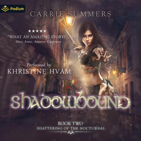 Shadowbound: Shattering of the Nocturnai, Book ...
