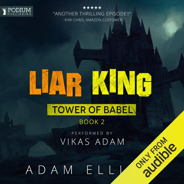 Liar King: Tower of Babel, Book 2 , Hörbuch, Di...