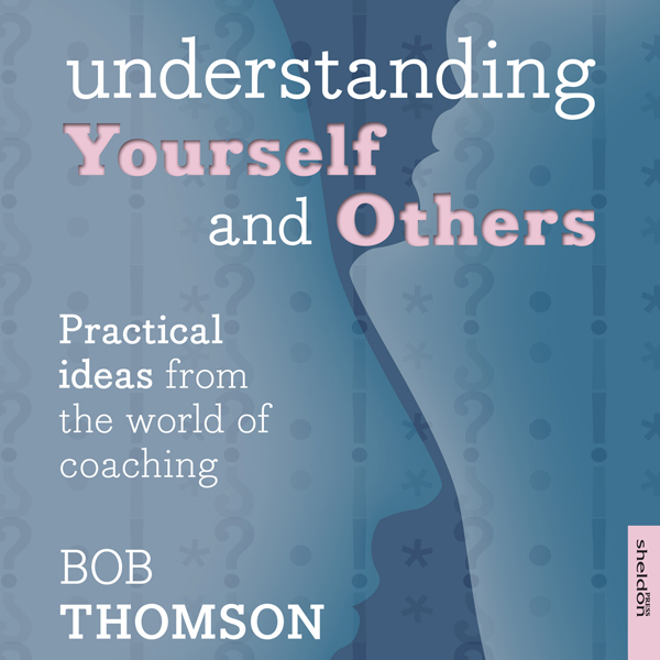 Understanding Yourself and Others: Practical Id...