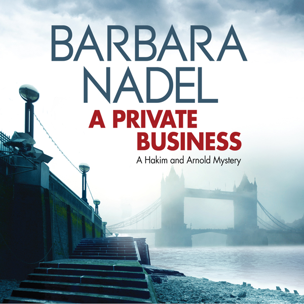 A Private Business: Hakim and Arnold, Book 1 , Hörbuch, Digital, 1, 689min