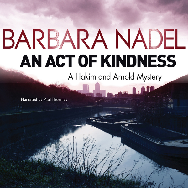 An Act of Kindness: Hakim and Arnold, Book 2 , ...