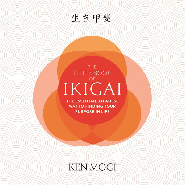 The Little Book of Ikigai: The Essential Japane...