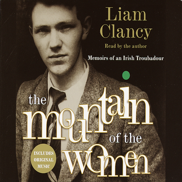 The Mountain of the Women: Memoirs of an Irish ...