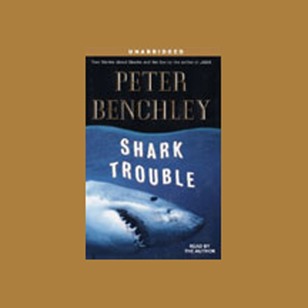 Shark Trouble: True Stories About Sharks and th...
