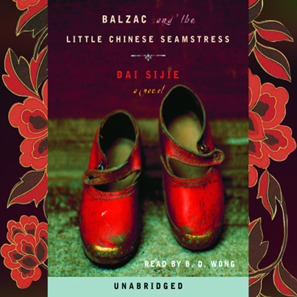 Balzac and the Little Chinese Seamstress , Hörb...
