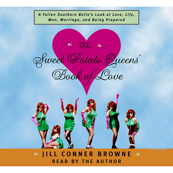 The Sweet Potato Queens´ Book of Love , Hörbuch...
