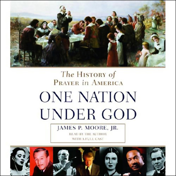Prayer in America (One Nation Under God): A Spi...
