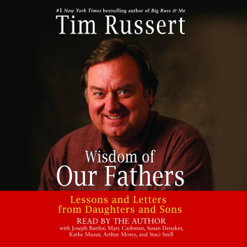 Wisdom of Our Fathers: Lessons and Letters from...