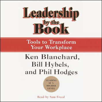 Leadership by the Book: Tools to Transform Your...