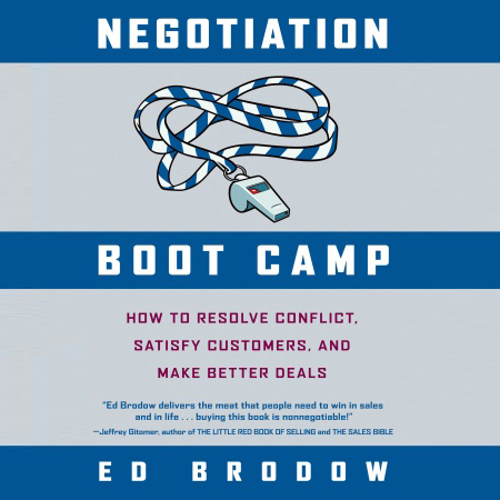 Negotiation Boot Camp: How to Resolve Conflict, Satisfy Customers, and Make Better Deals, Hörbuch, Digital, 1, 177min
