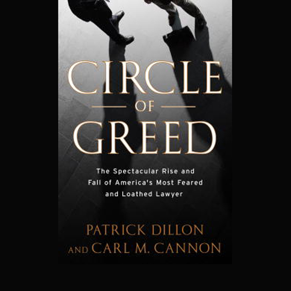 Circle of Greed: The Spectacular Rise and Fall ...