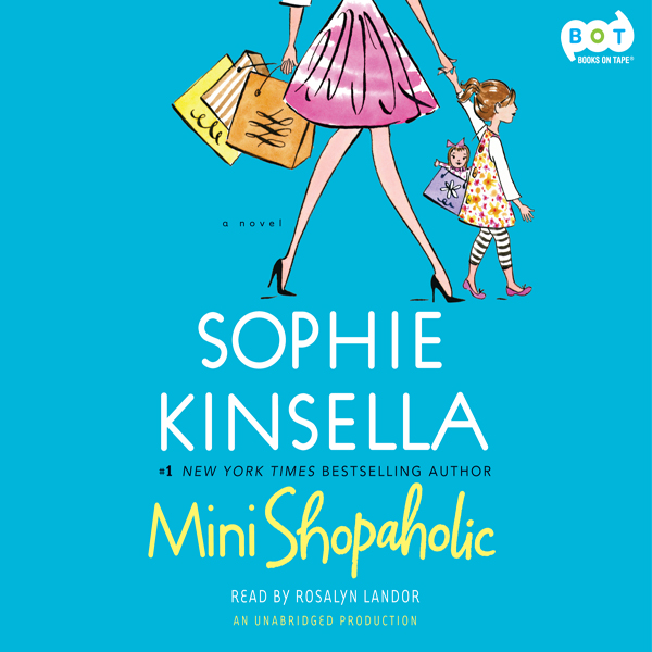 Mini Shopaholic: A Novel, Hörbuch, Digital, 1, ...