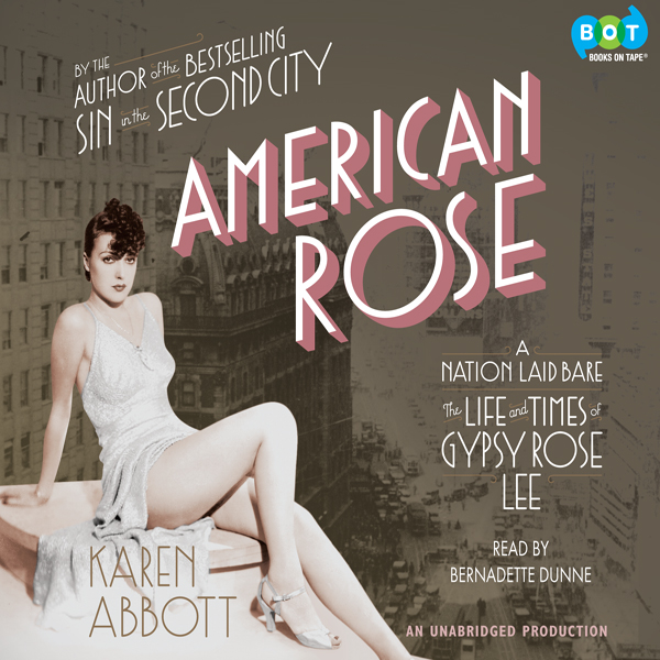 American Rose: A Nation Laid Bare: The Life and...