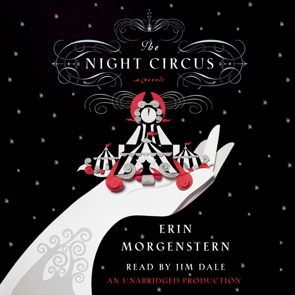 The Night Circus (Unabridged)