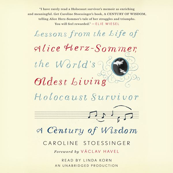 A Century of Wisdom: Lessons from the Life of A...