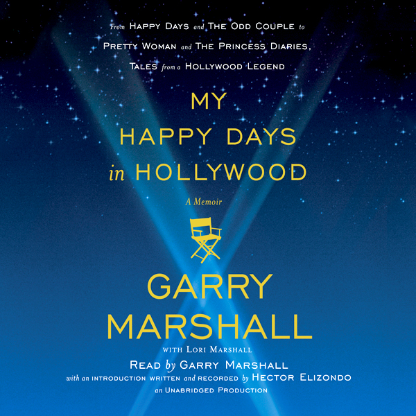 My Happy Days in Hollywood: A Memoir , Hörbuch,...