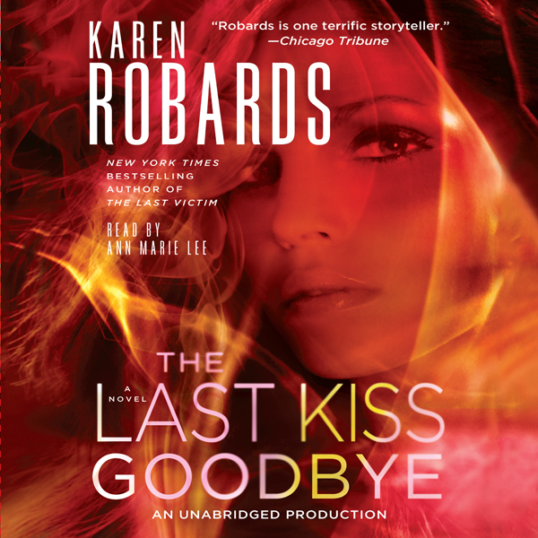 The Last Kiss Goodbye: A Dr. Charlotte Stone No...