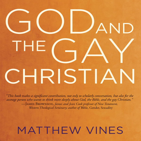 God and the Gay Christian: The Biblical Case in...
