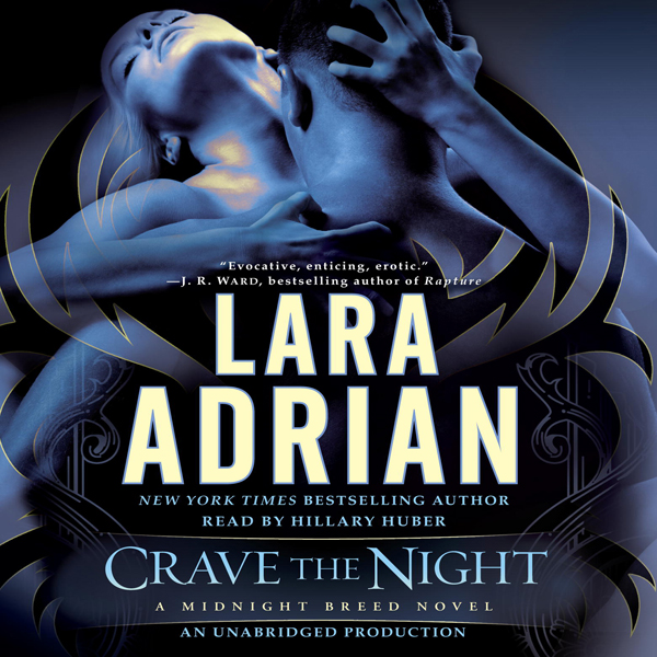 Crave the Night: A Midnight Breed Novel, Book 1...